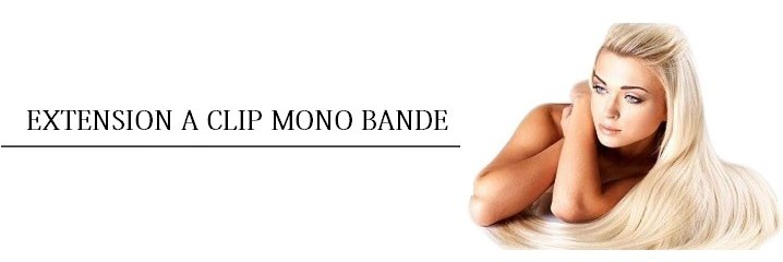 Extension a clip - Mono Bande